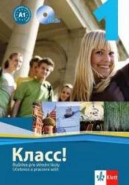 Klass! 1 Ruština pro střední školy - učebnice, pracovní sešit, CD