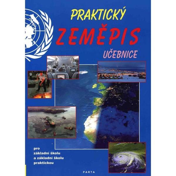 Praktický zeměpis - učebnice pro 2. stupeň ZŠ a ZŠ praktické