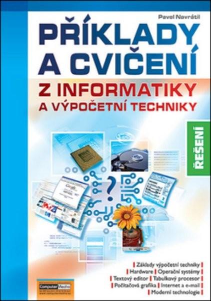 Řešení příkladů a cvičení z informatiky 3.v. (CD)