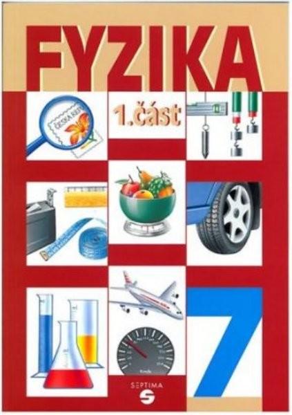 Fyzika 1. část - Učebnice pro ZŠ praktické (7.ročník)