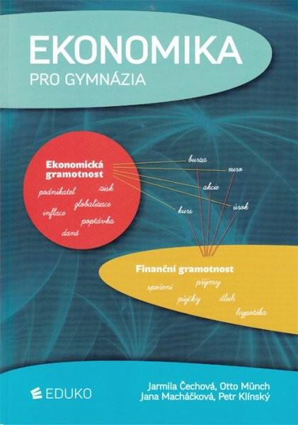 Ekonomika pro gymnázia (Ekonomická gramotnost, Finanční gramotnost)
