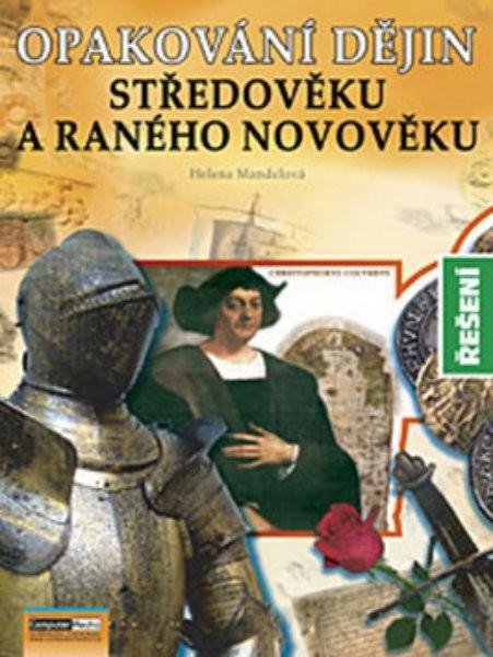 Opakování dějin Středověku a raného novověku - Řešení