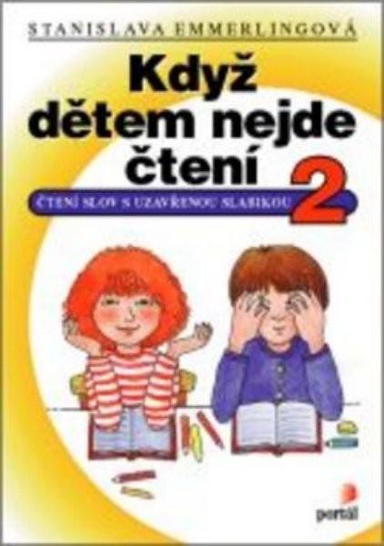 Když dětem nejde čtení 2 (Čtení slov s uzavřenou slabikou)