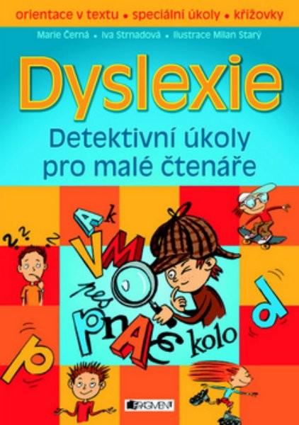 Dyslexie - Detektivní úkoly pro malé čtenáře