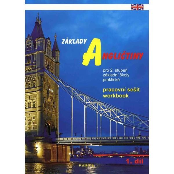 Základy angličtiny 1.díl - pracovní sešit pro 2. stupeň ZŠ praktické
