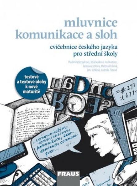 Český jazyk pro střední školy - Cvičebnice (Mluvnice, Komunikace a sloh)