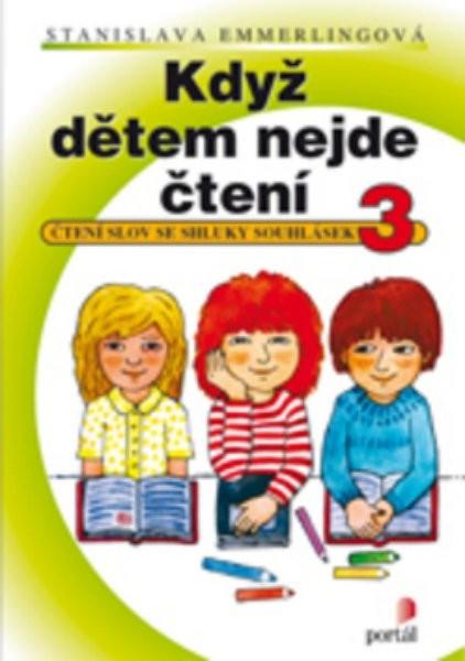 Když dětem nejde čtení 3 (Čtení slov se shluky souhlásek)