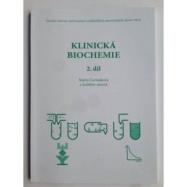 Klinická biochemie 2.díl (pro zdravotnické školy)