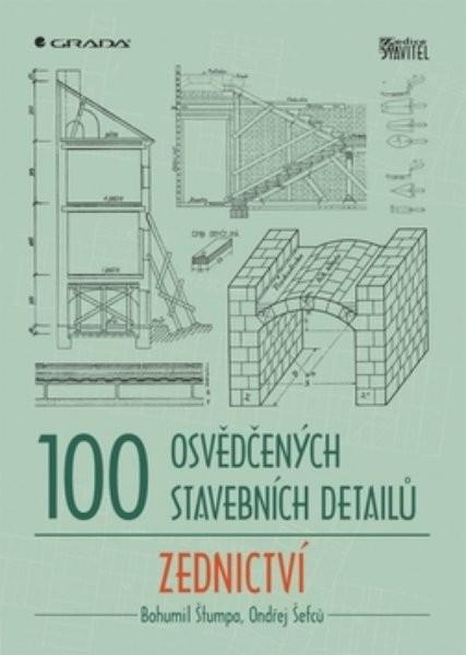 100 osvědčených stavebních detailů - Zednictví
