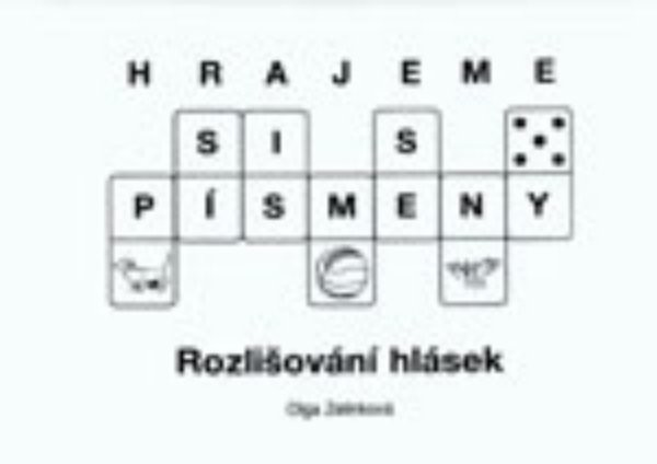 Hrajeme si s písmeny - Rozlišování hlásek