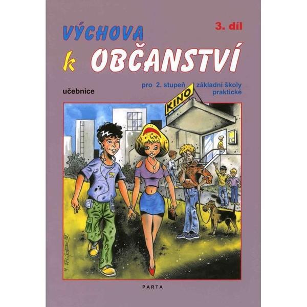 Výchova k občanství 3.díl - učebnice pro 2. stupeň ZŠ praktické