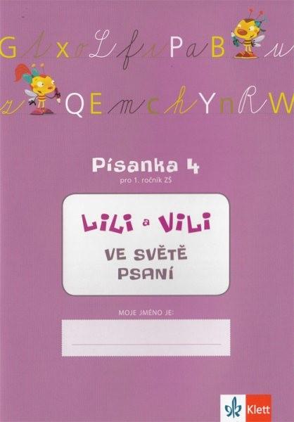 Lili a Vili ve světě psaní - Písanka 4 pro 1. ročník ZŠ