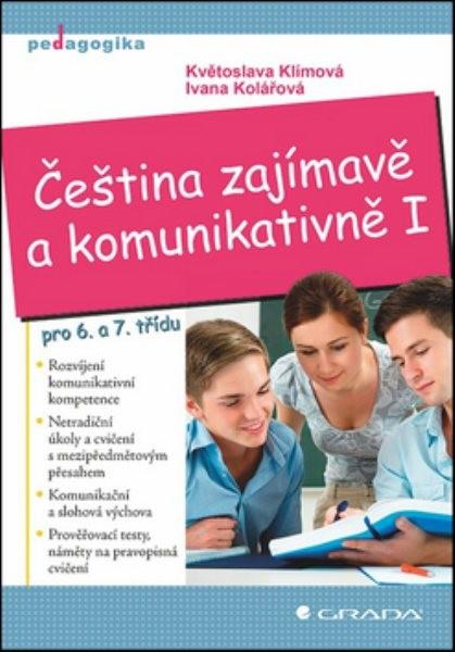 Čeština zajímavě a komunikativně I. pro 6. a 7.třídu