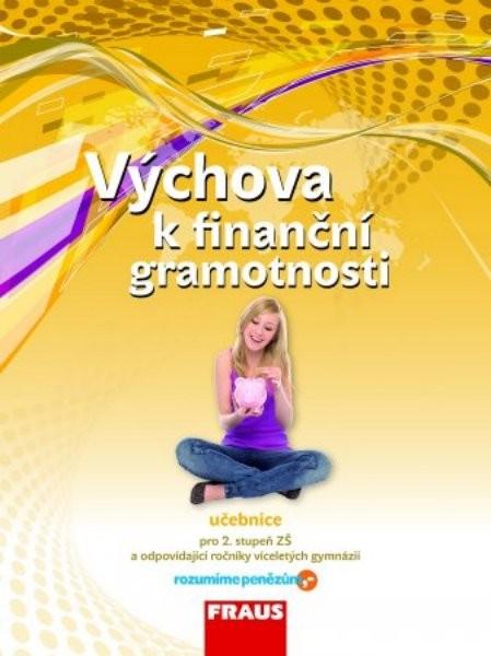 Výchova k finanční gramotnosti - učebnice pro 2.stupeň ZŠ
