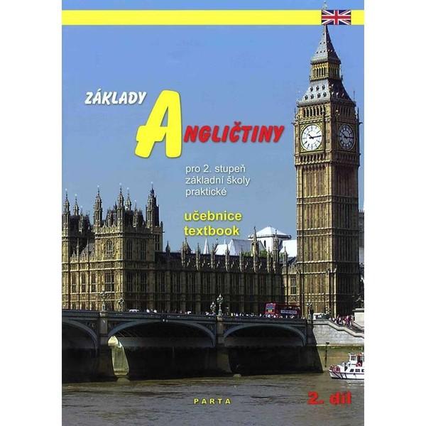 Základy angličtiny 2.díl - učebnice pro 2. stupeň ZŠ praktické