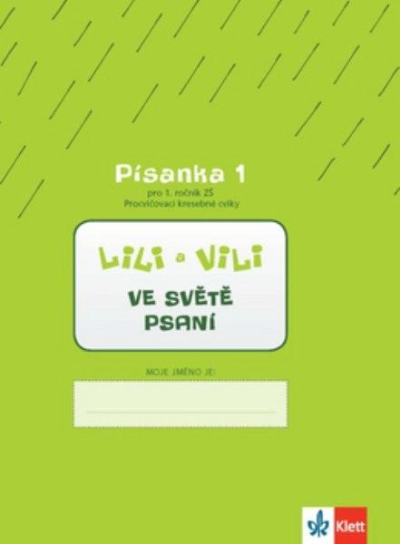 Lili a Vili ve světě psaní - Písanka 1 pro 1. ročník ZŠ