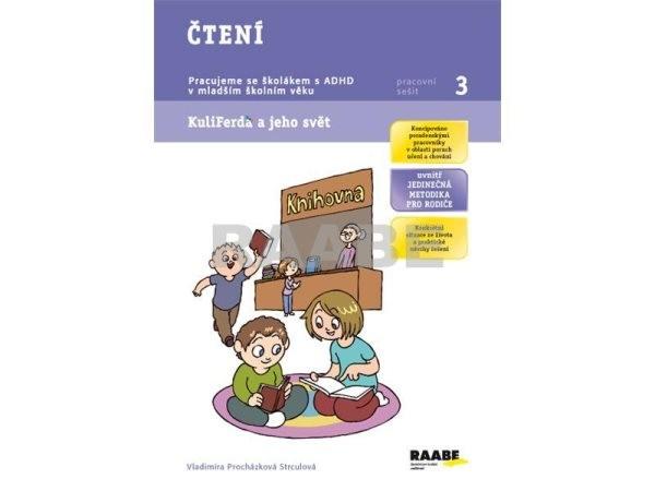 Čtení - Pracujeme se školákem s ADHD v mladším školním věku