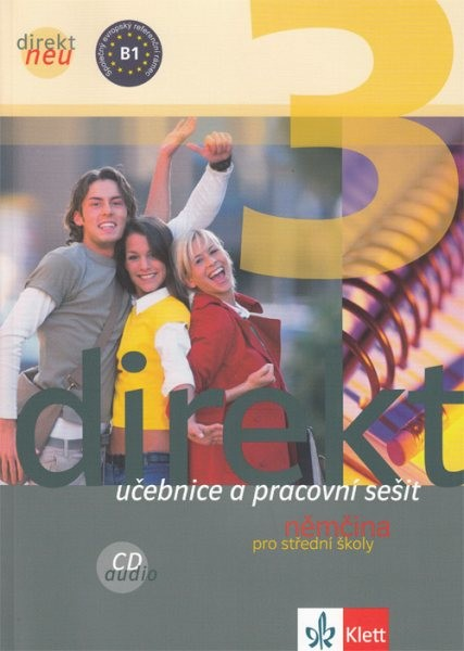 Direkt NEU 3 - Němčina pro SŠ - učebnice a pracovní sešit
