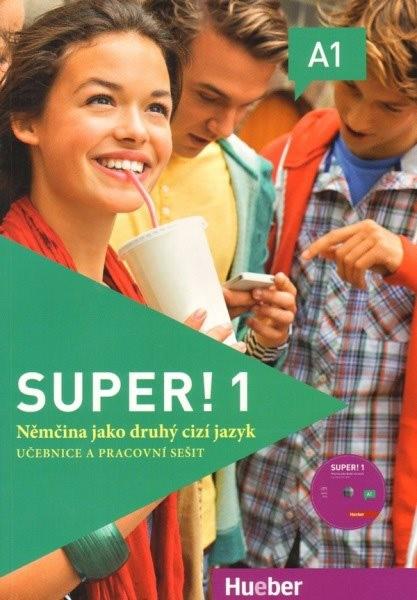 Super! 1 Učebnice a pracovní sešit (Němčina jako druhý cizí jazyk)
