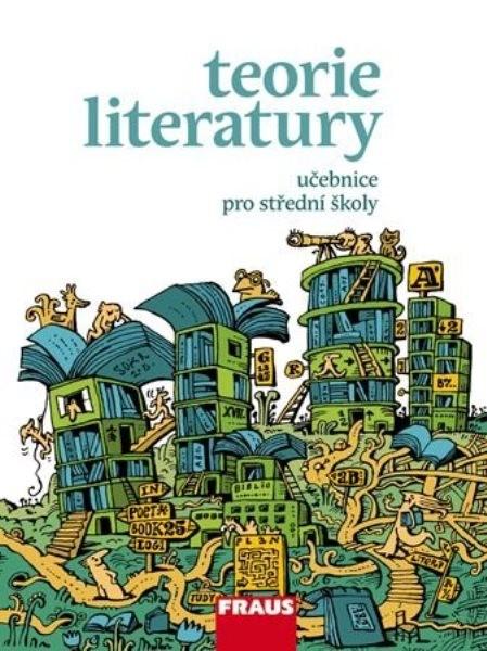 Teorie literatury - učebnice pro střední školy