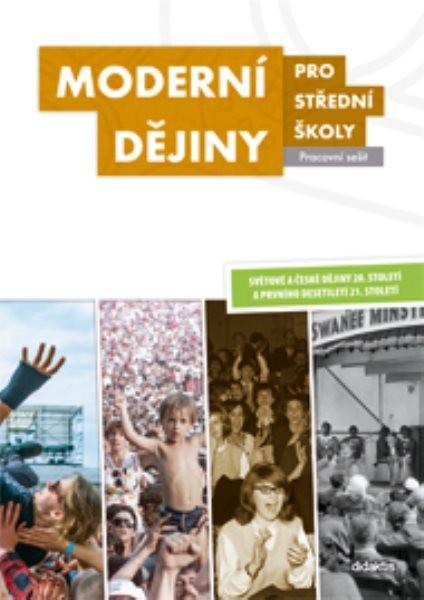Moderní dějiny pro střední školy (pracovní sešit)